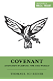 Covenant and God's Purpose for the World (Short Studies in Biblical Theology)