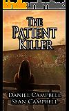 The Patient Killer (A DCI Morton Crime Novel Book 4) (English Edition)