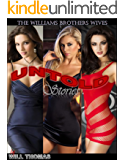 William Brothers Wives Untold Stories