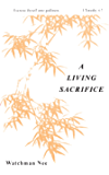 A Living Sacrifice (The Basic Lessons Series Book 1)