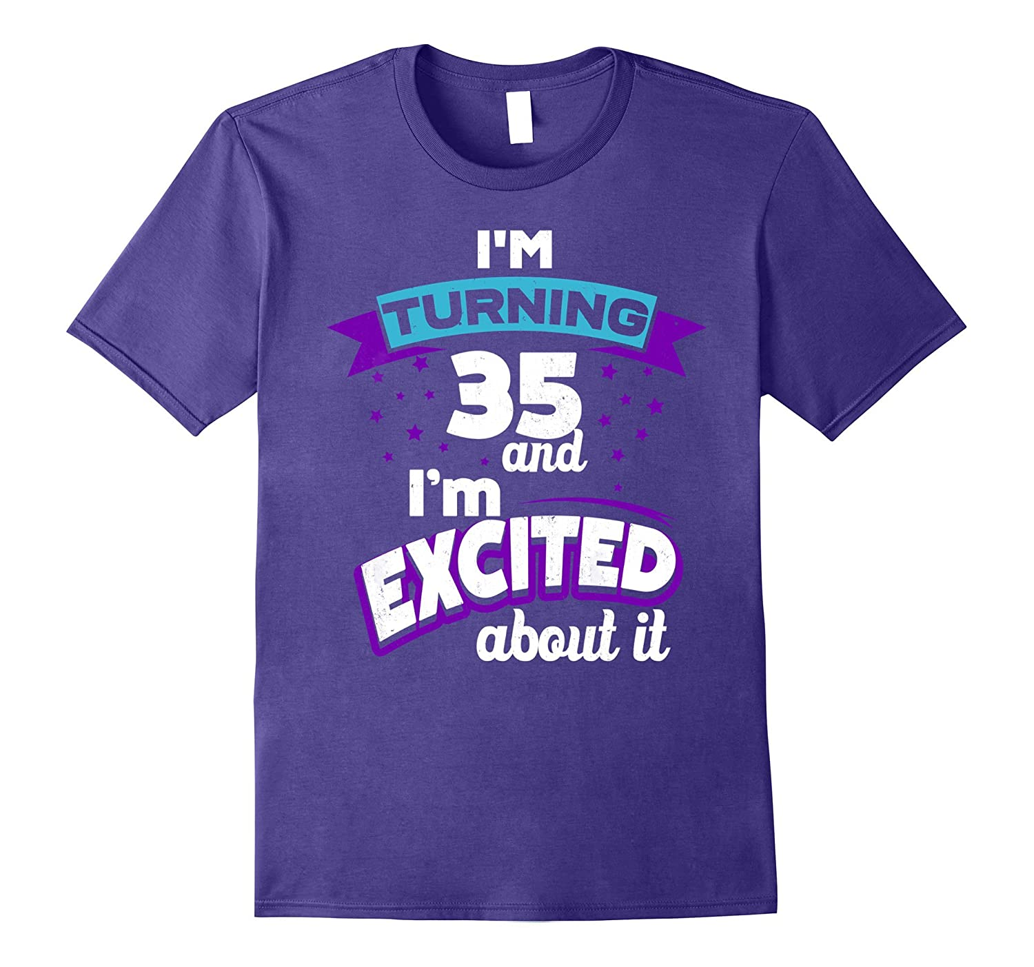 Gift for Turning 35 - Funny 35th Birthday Gift T-Shirt
