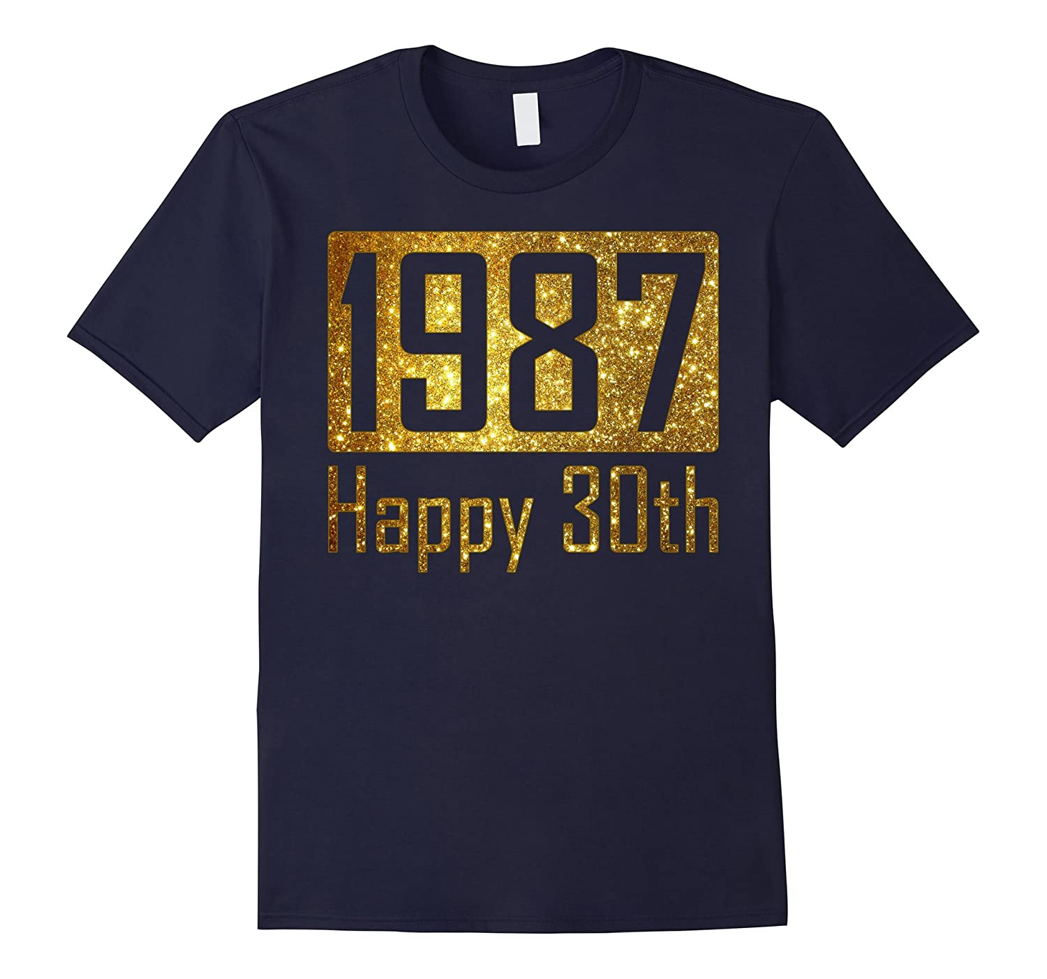 1987 Happy 30th Birthday Gift  Gold glitter style t shirts-TH
