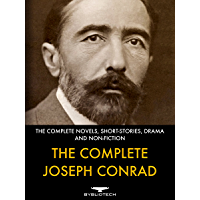 The Complete Joseph Conrad: The Complete Novels, Short-Fiction, Drama and Non-Fiction
