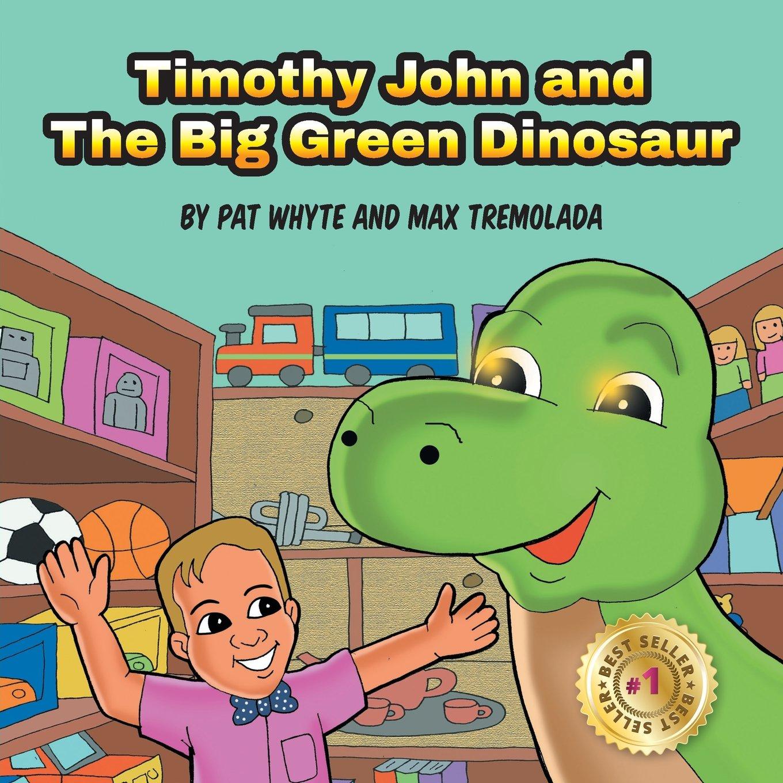 Timothy John and The Big Green Dinosaur ebook