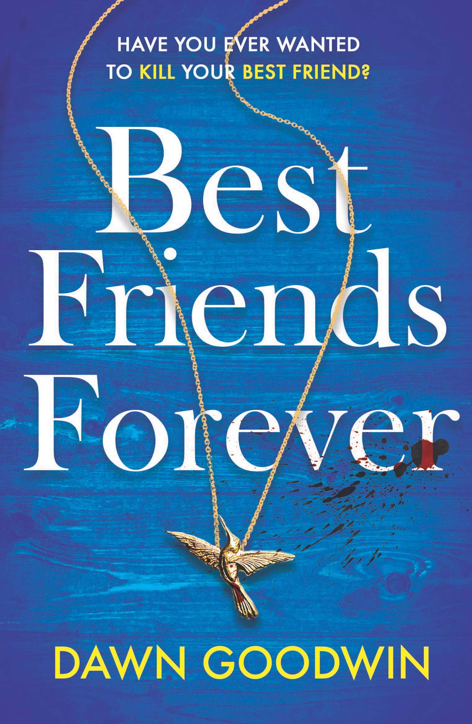 Best Friends Forever  An Absolutely Gripping Crime Thriller  English Edition