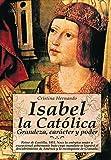 Isabel la Católica: .