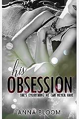 Obsession: Fame & Fortune Companion Novella Kindle Edition