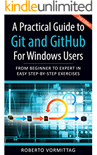 Learn Version Control with Git: A step-by-step course for the