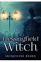 The Fressingfield Witch: A Lawrence Harpham Murder Mystery Book 1 Kindle Edition