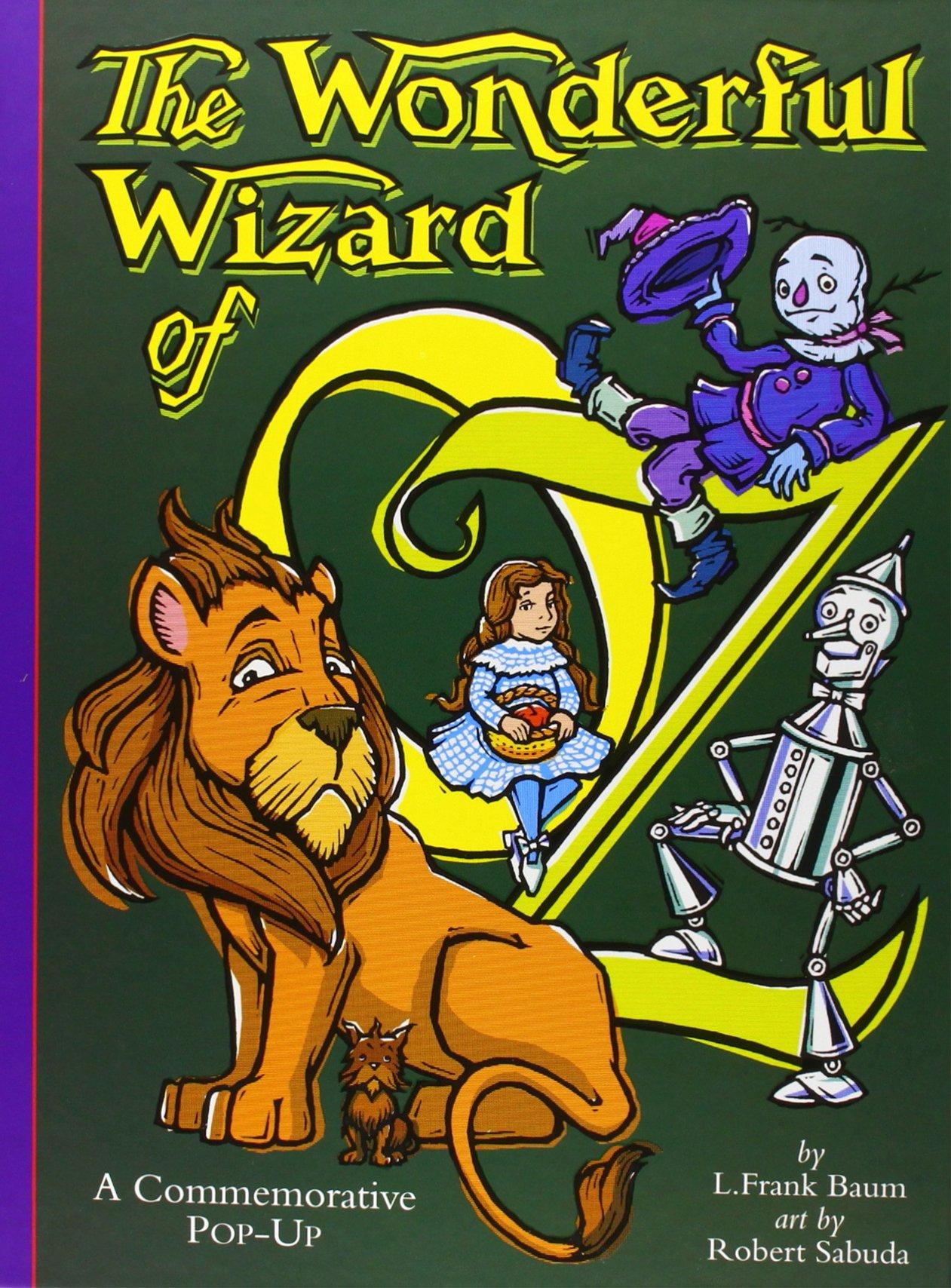 the wonderful wizard of oz a commemorative pop up robert sabuda