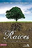 Raíces (Especialidades Juveniles) (Spanish Edition)