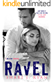 Ravel: A Military Romance