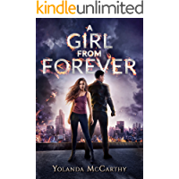 A Girl From Forever (The Forever Institute Book 1)