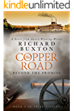 The Copper Road - Beyond the Promise: Loyalty and Love in a time of War (Shire's Union Book 2)