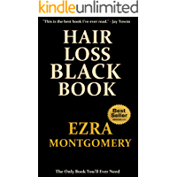 Hair Loss Black Book: The Official Guide to Hair Loss For Dummies