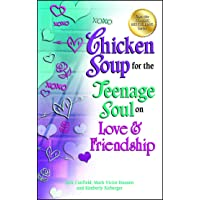 Chicken Soup for the Teenage Soul on Love