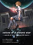Voices of a Distant Star: Words of Love / Across the Stars
