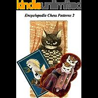 ECP 2. Encyclopedia of Chess Patterns part 2: Tactics (English Edition)