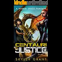Centauri Justice: A Harem Space Fantasy (Centauri Bliss Book 3)