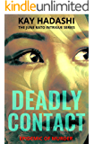 Deadly Contact (The June Kato Intrigue Series Book 4)