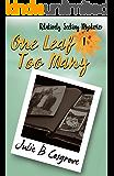 One Leaf Too Many (Relatively Seeking Book 1)