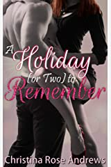A Holiday (or Two) to Remember Kindle Edition