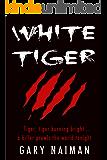 White Tiger: Man or Beast?
