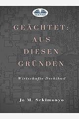Geächtet: Aus diesen Gründen: Wirtschafts-Dschihad  (German Edition) Kindle Edition