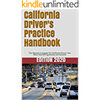 California Driver's Practice Handbook: The Manual to prepare for California Permit Test - More than 300 Questions and Answers