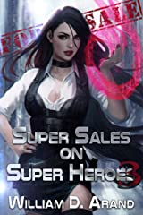 Super Sales on Super Heroes: Book 3 Kindle Edition