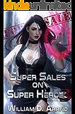 Super Sales on Super Heroes: Book 3