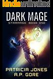 Dark Mage: Star Mage Book 1