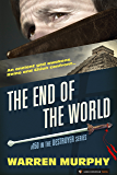 The End of the World (The Destroyer Book 150)