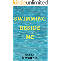 Swimming Beside Me (English Edition)