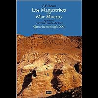 Los manuscritos de Mar Muerto: Qumrán en el siglo XXI