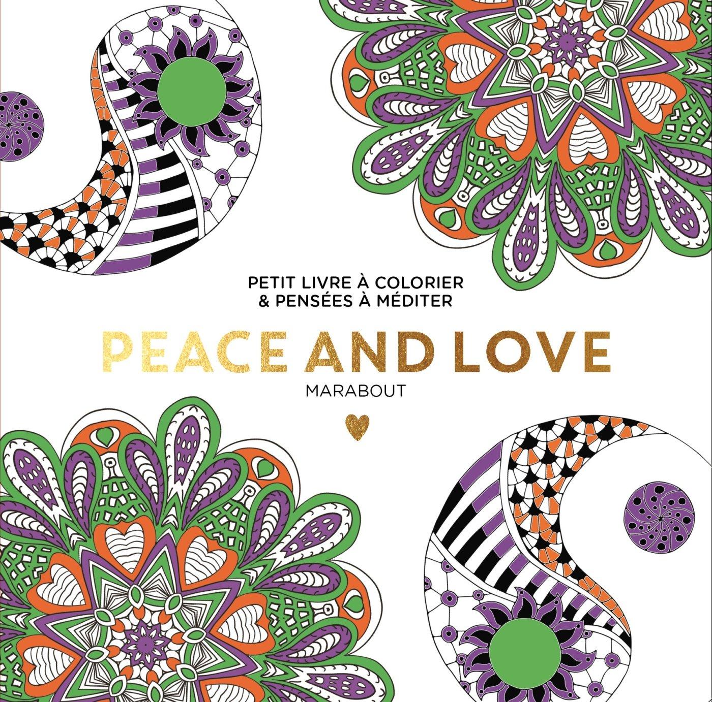 Le Petit Livre De Coloriage Peace And Love 9782501113359 Amazon