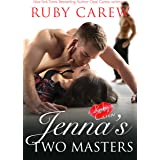 Jenna's Two Masters: A Daddy Menage Erotic Romance (Jenna's Best Friend's Father Book 2)