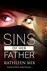 Sins of Her Father Kindle Edition