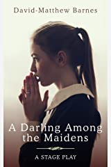 A Darling Among the Maidens Kindle Edition