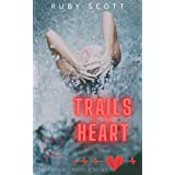 Trails of the Heart: A Lesbian Medical Romance (City General: Medic 1 Book 5)