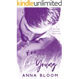 If We Were Young: A Second Chance Romance (The Second Chance Book 1)