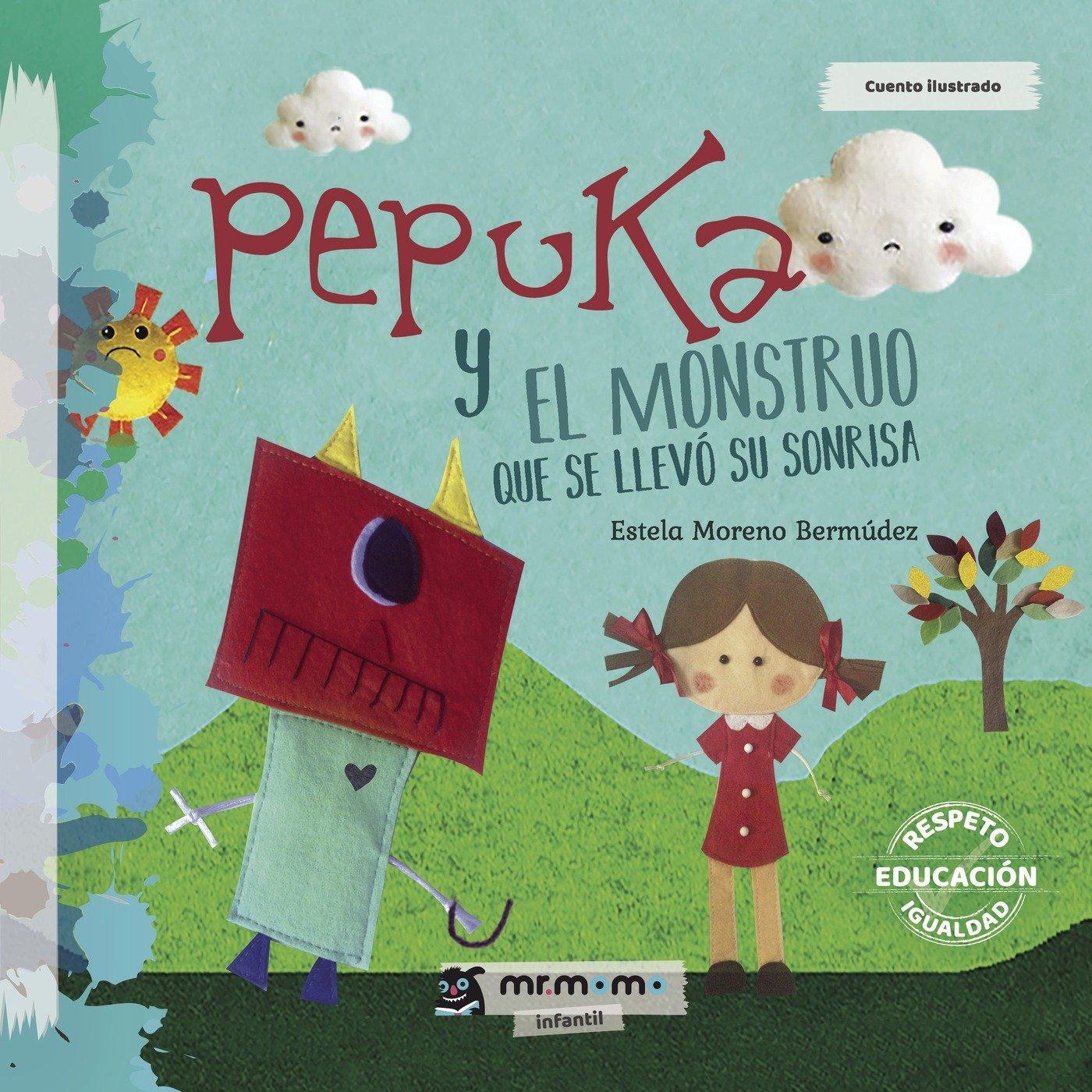 Download Pepuka y el Monstruo que se llevó su sonrisa (Spanish Edition) ebook