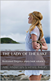 The Lady of the Lake (Restrained Elegance photo book Book 1) (English Edition)