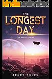 THE LONGEST DAY: WINNER 2020 RELIGIOUS FICTION BEST BOOK AWARD (The Eden Stories 1)