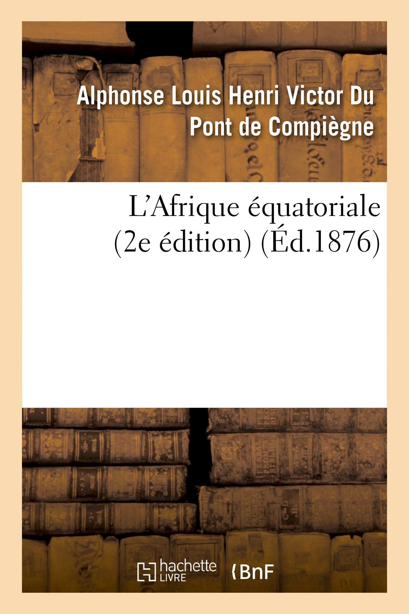 Download L'Afrique équatoriale (2e édition) (Histoire) (French Edition) pdf epub
