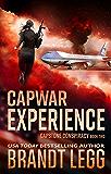 CapWar EXPERIENCE (CapStone Conspiracy Book 2)