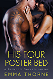 His Four Poster Bed (Bedroom Secrets Series Book 2)