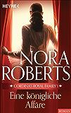 Cordina's Royal Family 1. Eine königliche Affäre (Die Cordina-Serie)