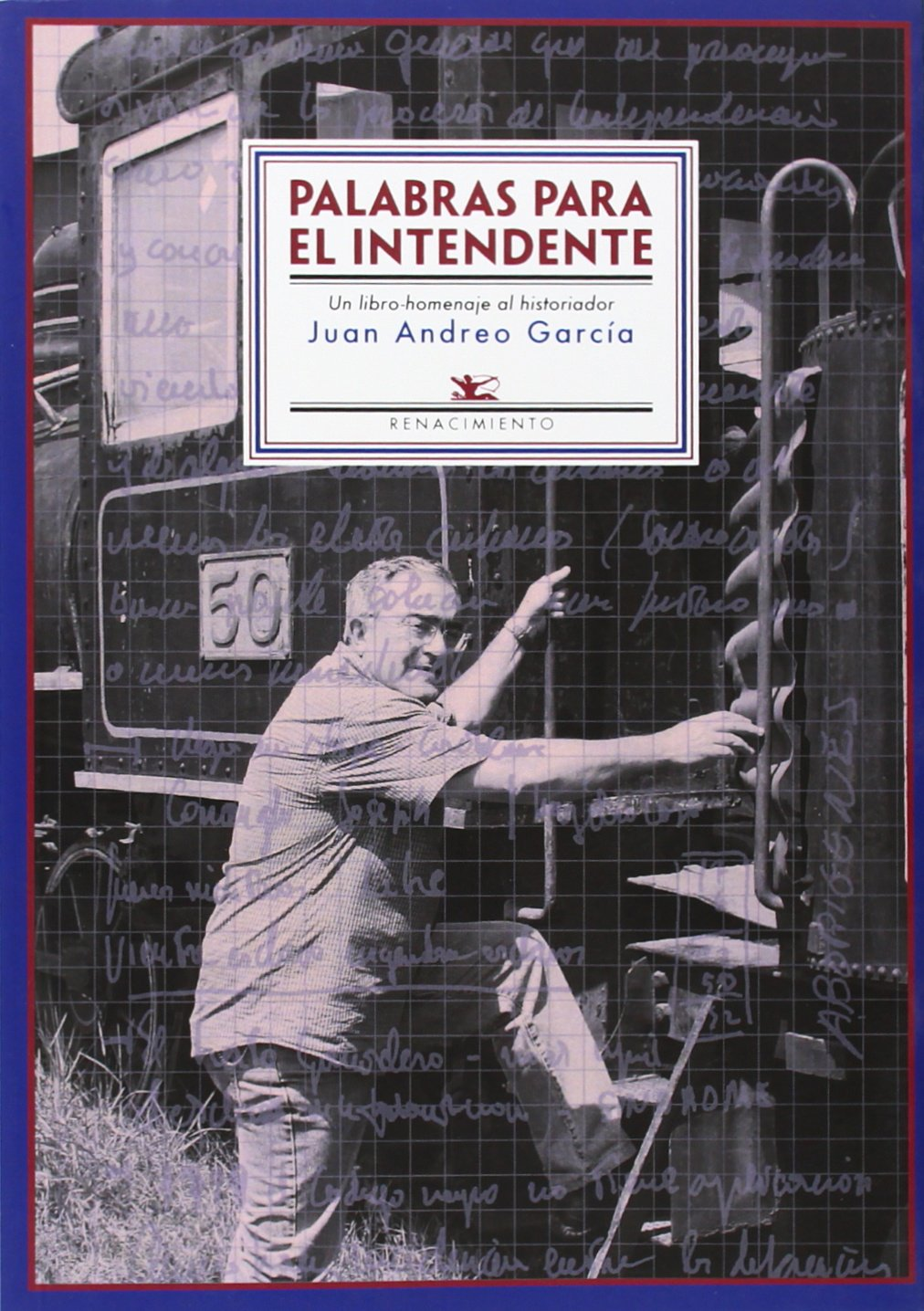 Palabras para el intendente: Un libro-homenaje al historiador Juan Andreo García Otros títulos: Amazon.es: Cuño Bonito, Justo: Libros
