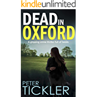 DEAD IN OXFORD a gripping crime thriller full of twists (Doug Mullen Mystery Book 3)